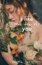 I Like (the idea of) You by violettafae