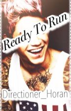 Ready To Run (Punk Niall Horan) by Directioner_horan