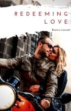 Redeeming Love by BrookeFinnigan