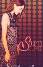 Stupid Cupid {Borrador} by KCMarinn