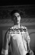september. by ardenmay_x