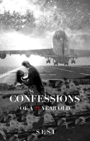 CONFESSIONS (Completed) by celestial_sesi