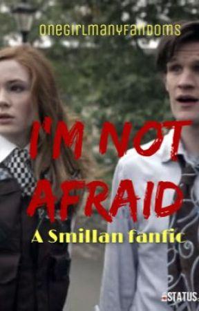 I'm Not Afraid - Smillan AU fanfic by cosmicpond