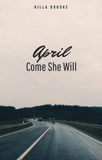 April, Come She Will by Despoina4368