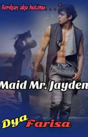 Maid Mr Jayden by izahalizah