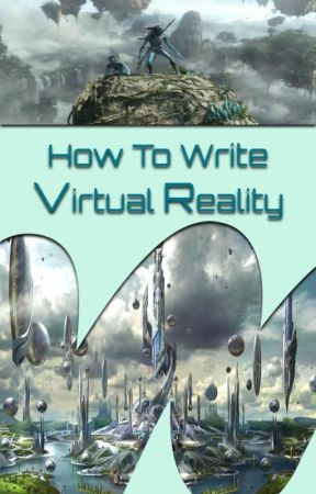 How to Write Virtual Reality by VR
