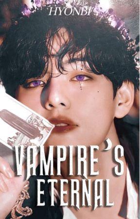 Vampire's Eternal | K.TH by Hyonbi