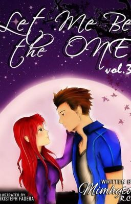 Let Me be the One (Now Available in Bookstores Nationwide!)