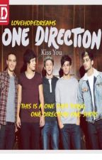 One Direction: This Is A One Shot Thing (1D One Shots) (Requests Open) by LoveHopeDreams