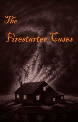 The Fire Starter Cases