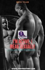 I'm Active, I mean Sexually by peacockd