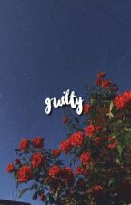 guilty - chaennie. by roseychaeng