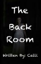 The Back Room by Paige_and_Calli
