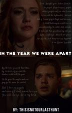 In The Year We Were Apart by Isobel_0803
