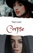 The Last Corpse (TVD/TO) by theoriginalsgroupie