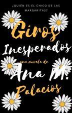 Giros Inesperados [EDITANDO] by ItsAmHere