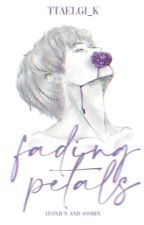 『 fading petals 』𖧵 yeonbin ✔ by -cherrytyun