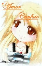 """Amor Confuso"" by _-LucyHeartfilia-_"