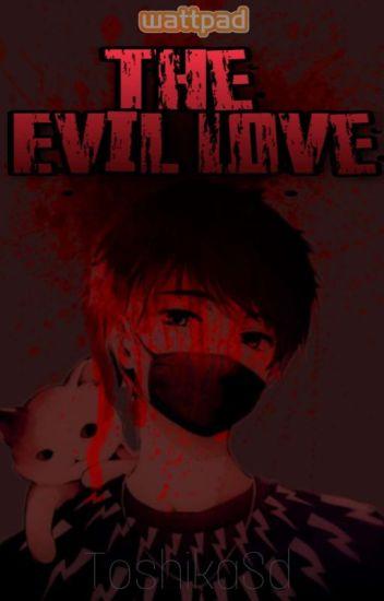 the evil love (Grinny cat y tu ) /TERMINADA/