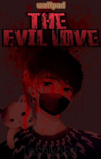the evil love (Grinny cat y tu ) [Editando]