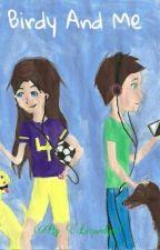 Birdy and Me by Lizardgurl