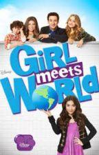 Girl Meets World Fan Fiction by dreamingmiller