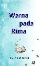 Warna pada Rima by IstNurul