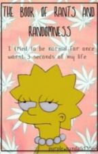 The Book of Rants and Randomness by purple_panda513564