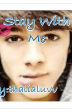 Stay with me by MrsShawnMendesxoxo