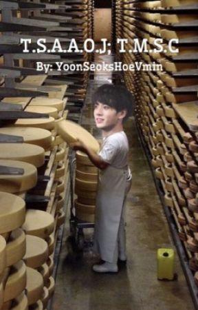 T.S.A.A.O.J; T.M.S.C || j.jk x the mild swiss cheese  by YoonSeoksHoeVMin