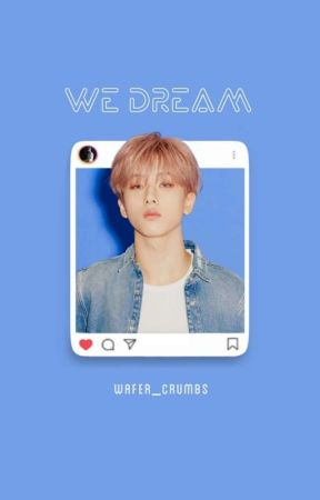 WE DREAM | NCT Dream by Wafer_Crumbs