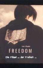 Freedom (Levi × Reader) by BangChansUwus
