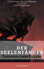 Der Seelenfänger - Tagebuch eines Killers by _callmeRae