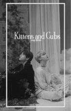 Kittens and Cubs || pjm + kth  by fallenlunaa