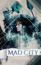Mad City by JanaTale