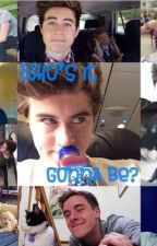 Who's It Gonna Be *a Nash Grier fanfic* by slpottorffs13