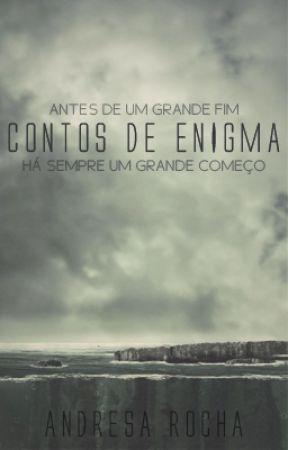 Contos de Enigma by DezzaRc