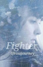 Fighter by lifeisajourney_