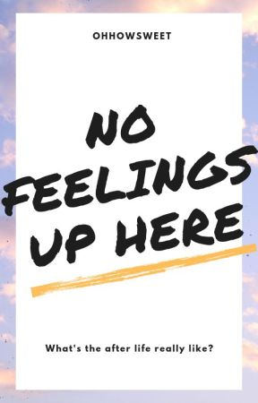 No Feelings Up Here by OhHowSweet