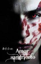 Amor Sangriento (Yaoi/Gay) by xDirtycandyx