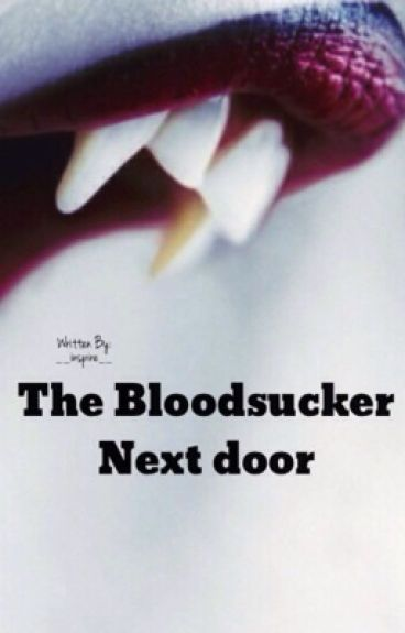 The Bloodsucker Next Door
