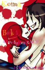 Jeff the killer love story : Konna by aLovelyHeartAche