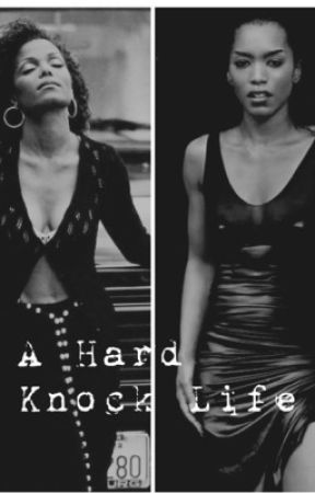 A hard knock life by ghettosuperstar97