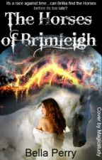 The Horses of Brimleigh by agirl_ahorse_adream