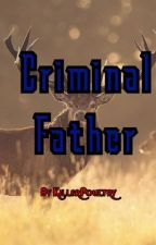 Criminal Father by KillerPoultry