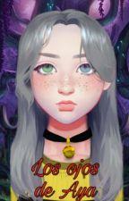 Los ojos de Aya. by Sad_dude_girl