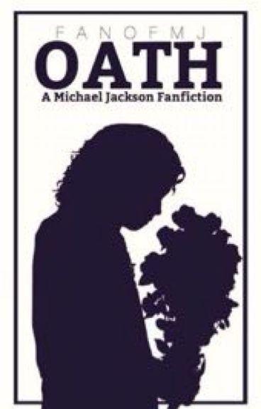 Oath (A Michael Jackson Fanfiction)