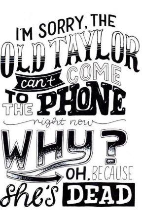 Taylor Swift Lyrics F I F T E E N Wattpad