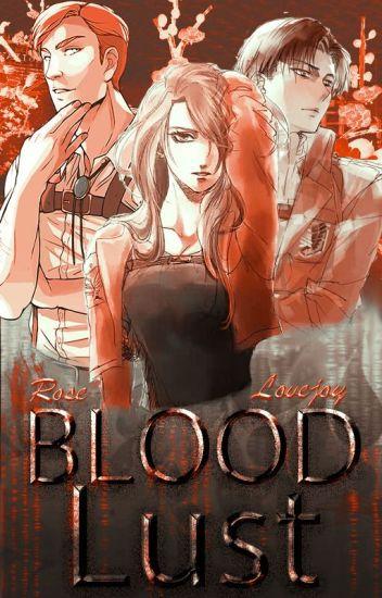 Blood Lust (Levi Ackerman - Attack on Titan) - ᴍʏ ɴᴀᴍᴇ