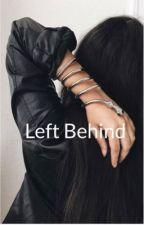 Left Behind by HakunaMatata077